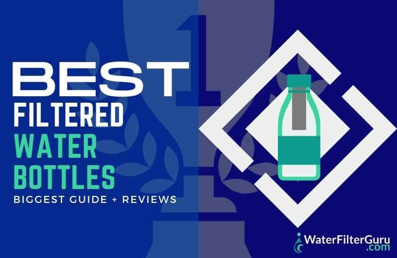 best filtered water bottle reviews